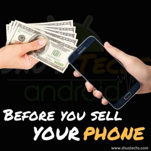 What to Do before Selling your Phone