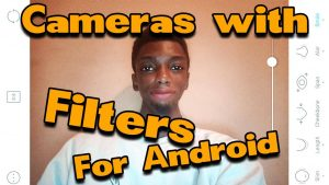 Android Camera Apps with Filters