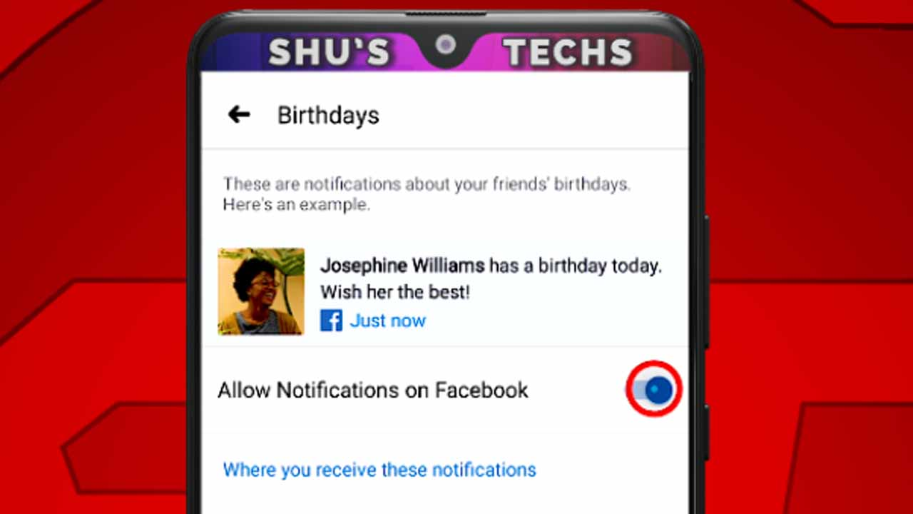 7 disable facebook birthday notification switch